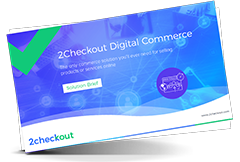 2Checkout Digital Commerce Solution