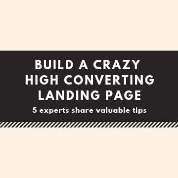 Build a Crazy High Converting Landing Page