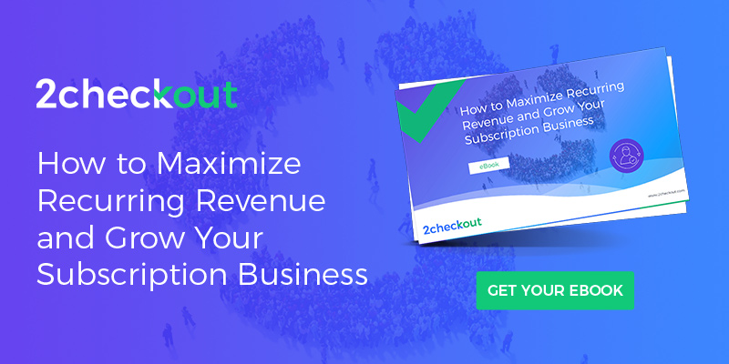 How to Maximize Recurring Revenue and Grow Your Subscription Business